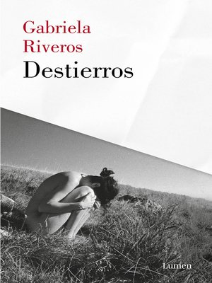 cover image of Destierros