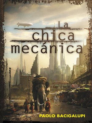 cover image of La chica mecánica
