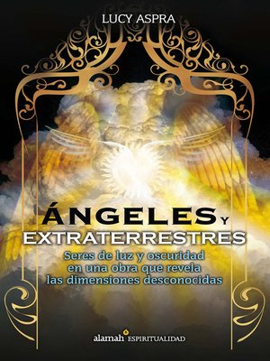 cover image of Ángeles y extraterrestres