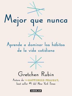 cover image of Mejor que nunca