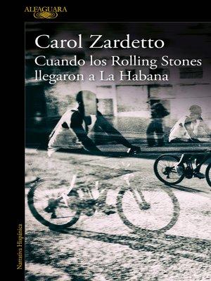 cover image of Cuando los Rolling Stones llegaron a La Habana