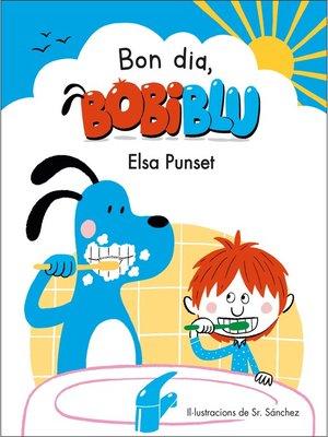 cover image of Bon dia, Bobiblú!