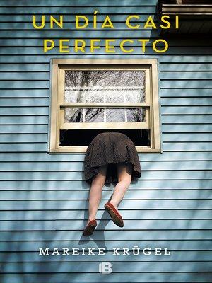 cover image of Un día casi perfecto