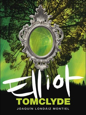 cover image of Elliot Tomclyde