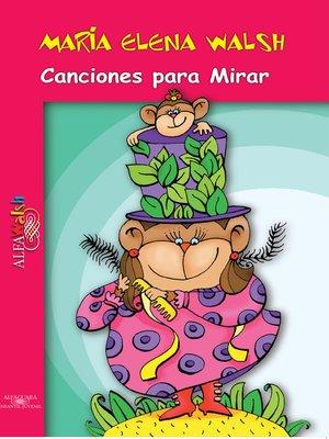 cover image of Canciones para Mirar