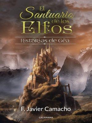 cover image of El santuario de los elfos