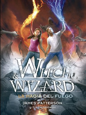 cover image of La magia del fuego (Witch & Wizard 3)
