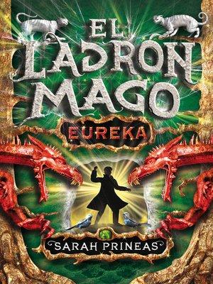 cover image of ¡Eureka! (El ladrón mago 3)