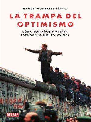 cover image of La trampa del optimismo