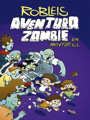cover image of Aventura zombie en Movydrill