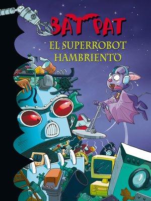 cover image of El superrobot hambriento
