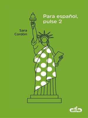 cover image of Para español, pulse 2