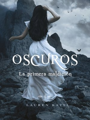 cover image of La primera maldición (Oscuros 4)