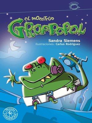 cover image of El monstruo Groppopol