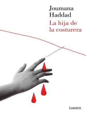 cover image of La hija de la costurera