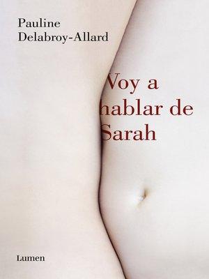 cover image of Voy a hablar de Sarah