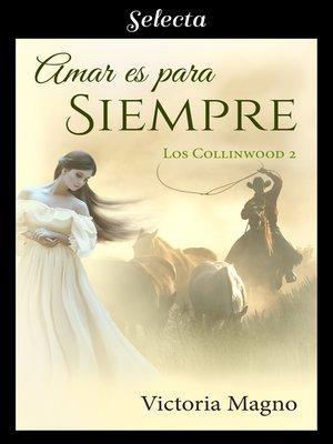 cover image of Amar es para siempre
