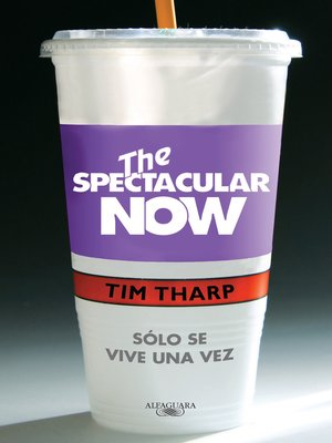 cover image of The Spectacular Now