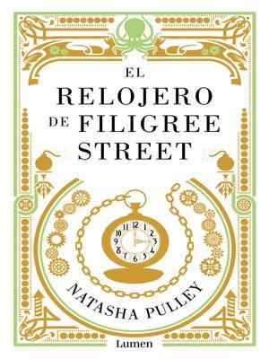 cover image of El relojero de Filigree Street