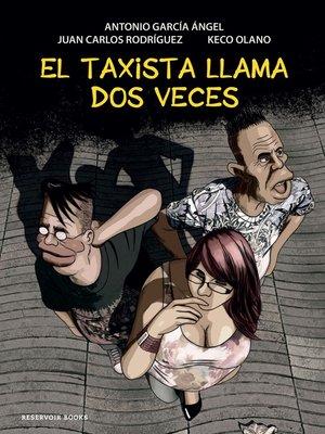 cover image of El taxista llama dos veces