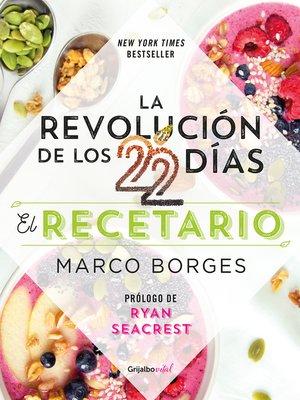 cover image of La revolución de los 22 días. El recetario (Colección Vital)