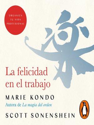 cover image of La felicidad en el trabajo