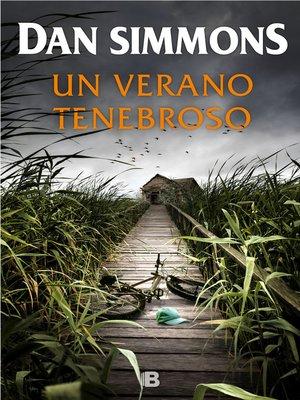 cover image of Un verano tenebroso