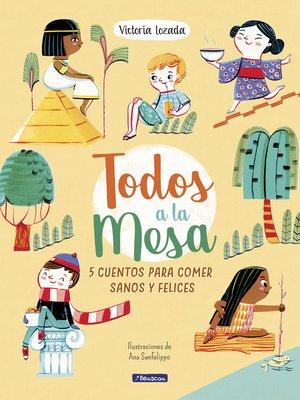 cover image of ¡Todos a la mesa!