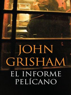 cover image of El informe pelícano