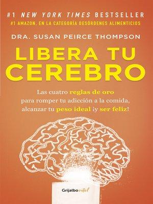 cover image of Libera tu cerebro (Colección Vital)