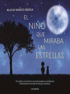cover image of El niño que miraba las estrellas