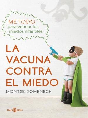 cover image of La vacuna contra el miedo
