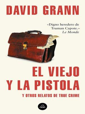 cover image of El viejo y la pistola