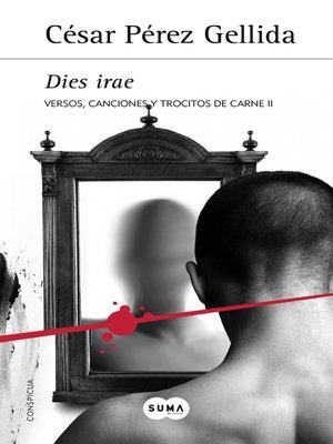 cover image of Dies irae (Versos, canciones y trocitos de carne 2)