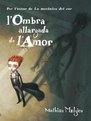 cover image of L'ombra allargada de l'amor