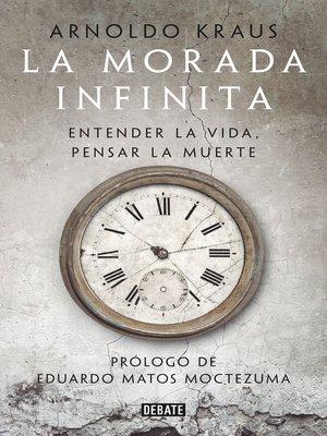 cover image of La morada infinita