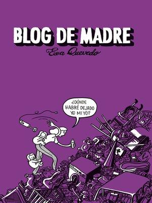 cover image of Blog de madre