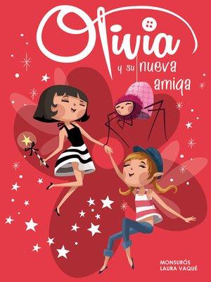 cover image of Olivia y su nueva amiga (Colección Olivia)