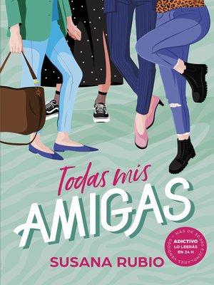 cover image of Todas mis amigas