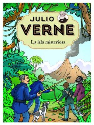 cover image of Julio Verne 10. La isla misteriosa