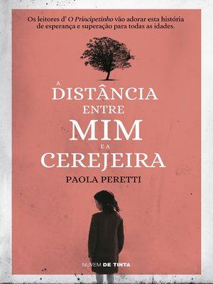 cover image of A distância entre mim e a cerejeira