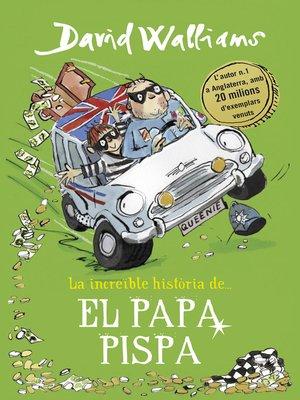 cover image of La increïble història de... El papa pispa