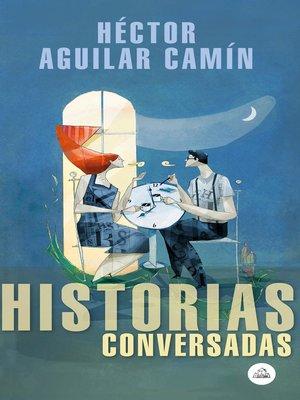 cover image of Historias conversadas