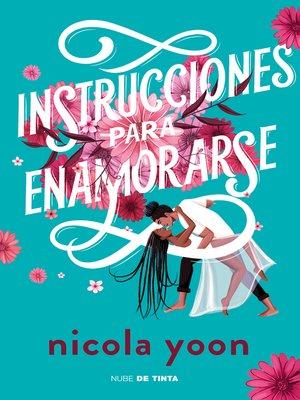 cover image of Instrucciones para enamorarse