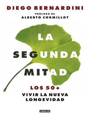 cover image of La segunda mitad