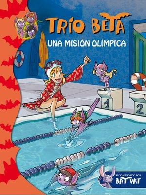cover image of Una misión olímpica (Trío Beta 8)