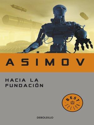cover image of Hacia la Fundación