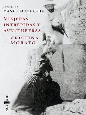 cover image of Viajeras intrépidas y aventureras