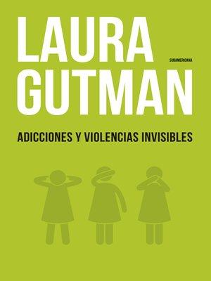 cover image of Adicciones y violencias invisibles