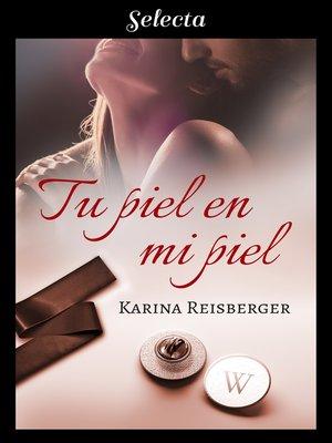 cover image of Tu piel en mi piel